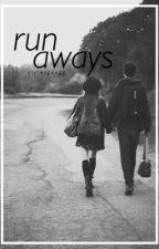 runaways // l.h by laniexsam