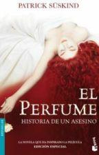 EL PERFUME Historia De Un Asesino (PATRICK SÜSKIND) by karla_35