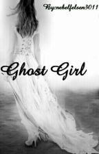 Ghost Girl by nebelfelsen3011