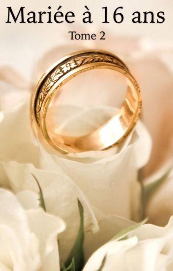 Mariée à 16 ans [Tome 2]