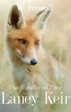 Laney Keir- The Traveller of Time by W_erewolf