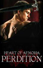 Heart of Aemoria: Perdition by Luminousyti