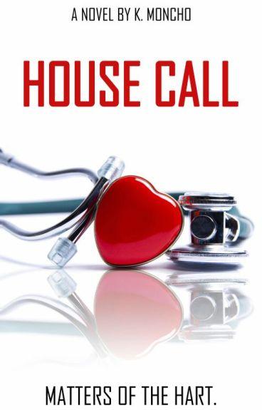 House Call (Wattys 2015)