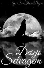 Desejo Selvagem [Larry Stylinson]  by SraIrwinPayne