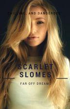 Scarlet Slomes by farOffDreams