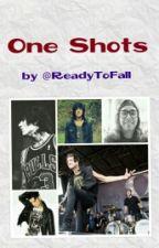 One Shots by ReadyToFall
