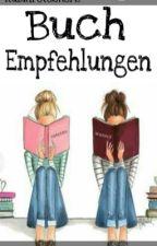 Empfehlungen ✓ by RubinrotesHerz