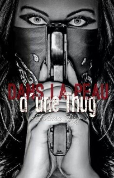 Réecriture : Chronique - Dans La Peau D'une Thug