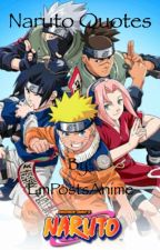 The Best Naruto quotes by EmPost14