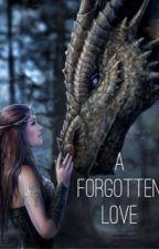A Forgotten Love by blaznguns