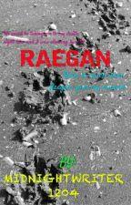 Raegan by Midnightwriter1204