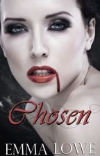 Helena Series: Chosen [Book V] **ON HOLD** by Emmiie