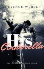 His Cinderella by CottonCandyChey