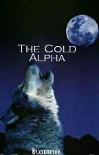 The Cold Alpha by xxkookyxx