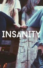 Insanity by Lola1575