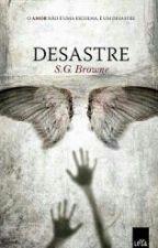 Desastre by Juliaroberts14