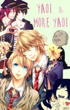 Yaoi & More Yaoi © by NoPosWish