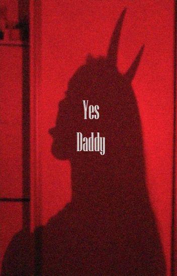 Yes, Daddy || z.m a.u