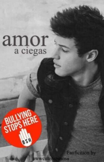Amor A Ciegas !!  - Cameron Dallas y tu - ♡