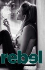 Rebel// book 1 (hayes Grier) by hayesbootay24