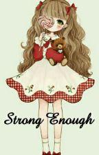 OHSHC Fanfic: Strong Enough by jinxhex24225
