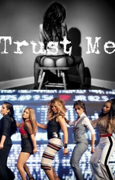 Trust Me (You/Fifth Harmony)