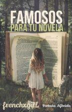 Famosos Para Tu Novela by Frenchxgirl