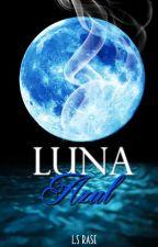 Luna Azul [Concurso Books ∞] by SarahiRase