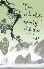 TAM SINH TAM THẾ by MaiNgoc670