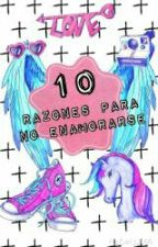 10 Razones Para No Enamorarse ❤ by AleReader7