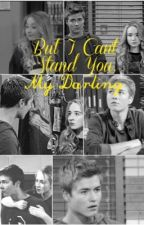 But I Can't Stand You, My Darling by miapatricias