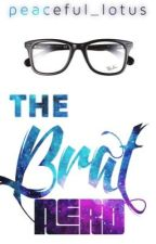 The Brat Nerd - [{( slow update)}] by peaceful_lotus