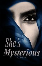 She's Mysterious (ON-GOING) by samsonquinne