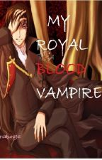 My Royal Blood Vampire by wintersakura96