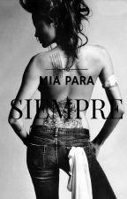 Mia para Siempre. (1) by luzhiko