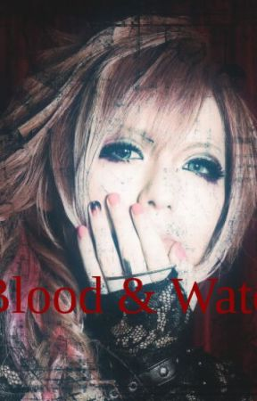 Blood and Water (BoyXBoy) ON HOLD FOR NOW by Eccentric-Bambi