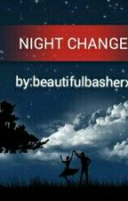 Night Changes(a one direction fanfic) by beautifulbasherxxx