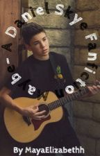 Maybe ~ A Daniel Skye Fanfiction by MayaElizabethh