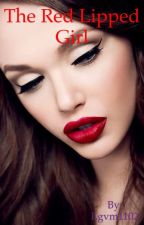 The Red Lipped Girl by lgvm1102