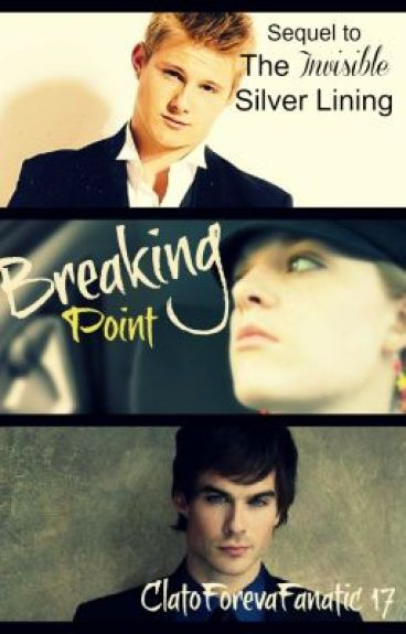 Breaking Point by ClatoForevaFanatic17