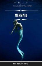 Mermaid [N.H.]  by LeidySanchez072