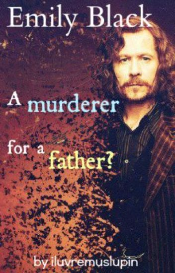 Emily Black(Sirius Black's daughter) Complete