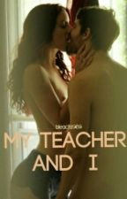 My Teacher and I by bleach1989