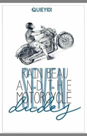 Rain Beau and the Seven Motorcycle Dudes by Quiey-