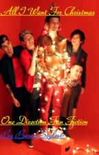 All I Want For Christmas (One DirectionShort Story) ( Finished) by ILiveInTheValley