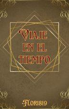 Viaje en el Tiempo by Flor1819