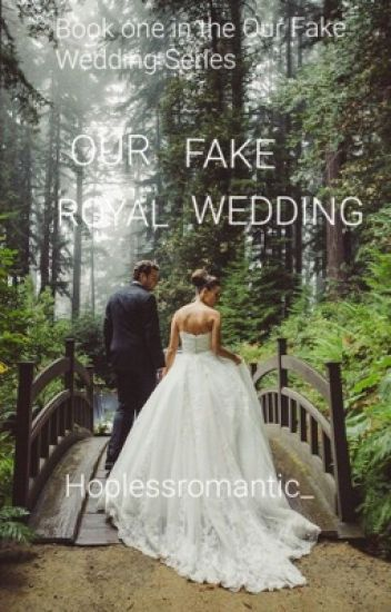 Our Fake Royal Wedding