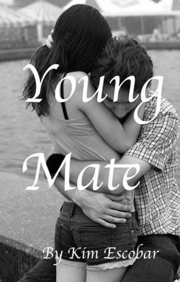 Young Mate (Wattys2016)