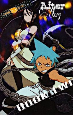 Soul Eater After Story Book Two Eruka Frog The Witch V S
