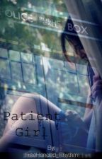 Patient Girl (A Doctor Who FanFic) by AeroSplat